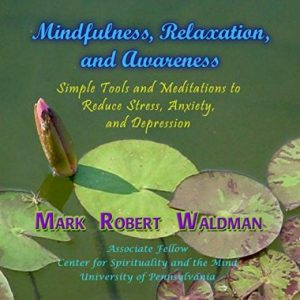 Mark Waldman - The NeuroSecrets - MP3s for Mindfulness