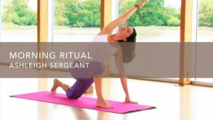 Morning Ritual with Ashleigh Sergeant